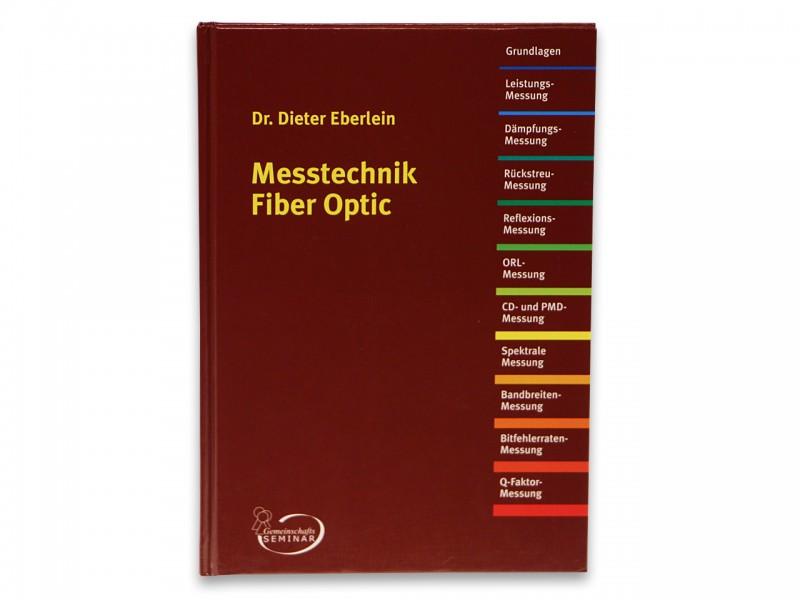 Dr. Dieter Eberlein: Messtechnik Fiber Optic